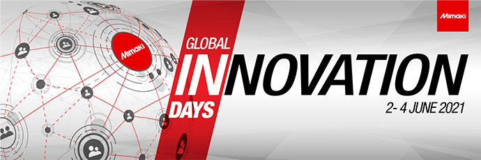Mimaki Announces Global Innovation Days Event Designed to Inspire and Invigorate the Printing Industry